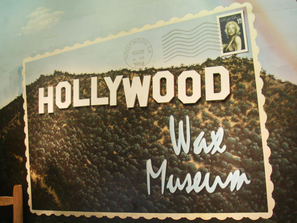 Hollywood Wax Museum Sign